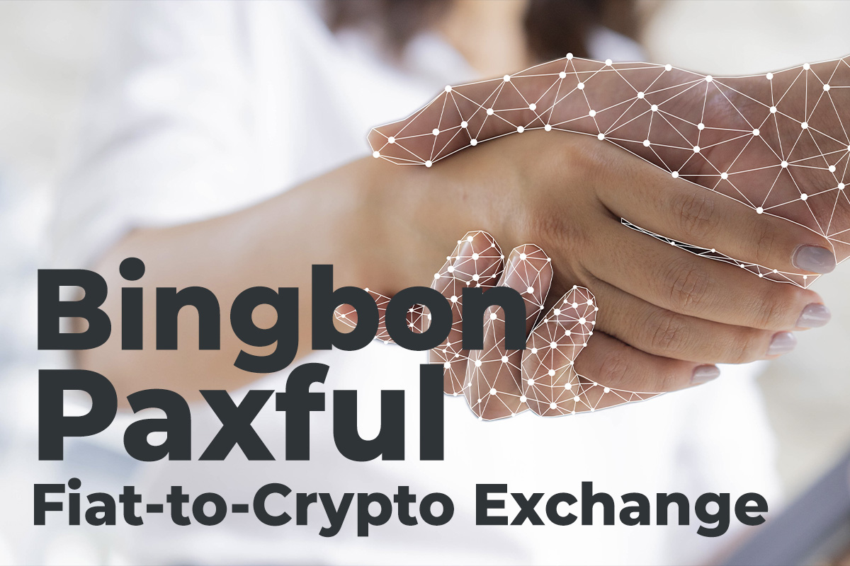 Social Trading Platform Bingbon Has Partnered With Paxful Fiat-to-Crypto Exchange