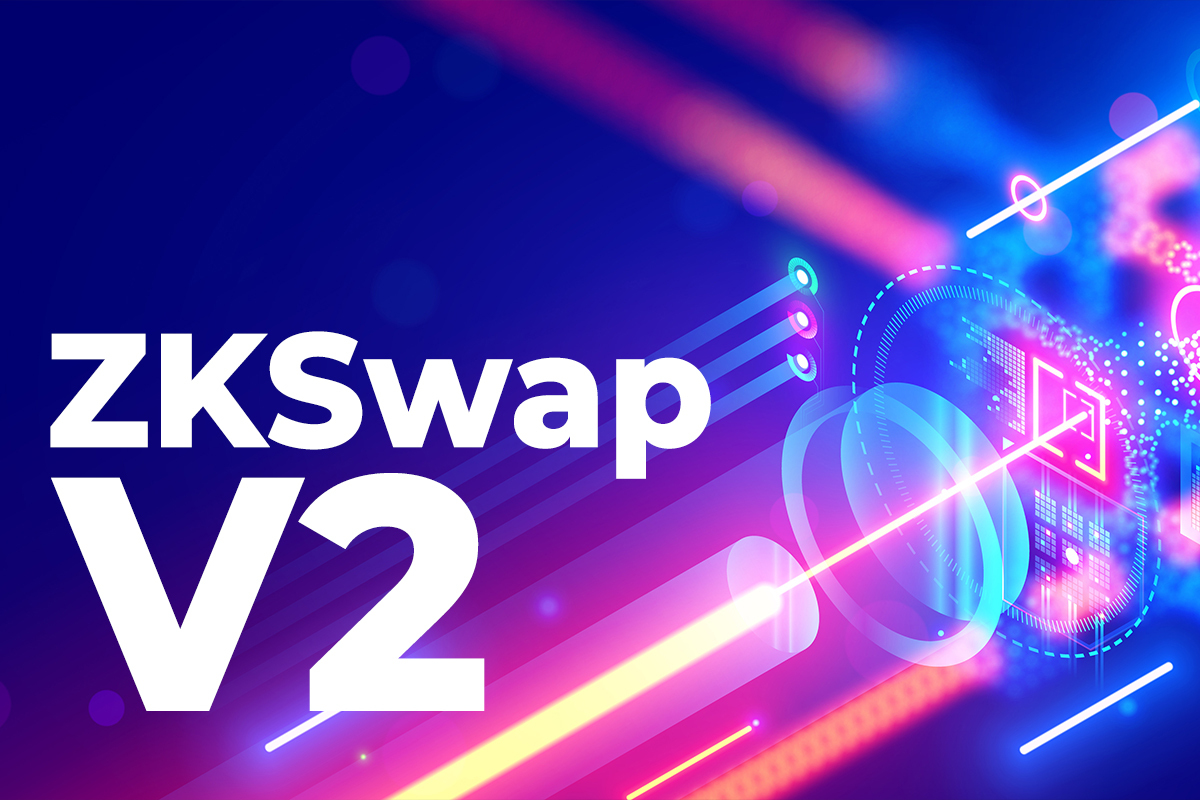 ZKSwap V2 Whitepaper Review: What's Under Hood of Layer 2 DEX with AMM