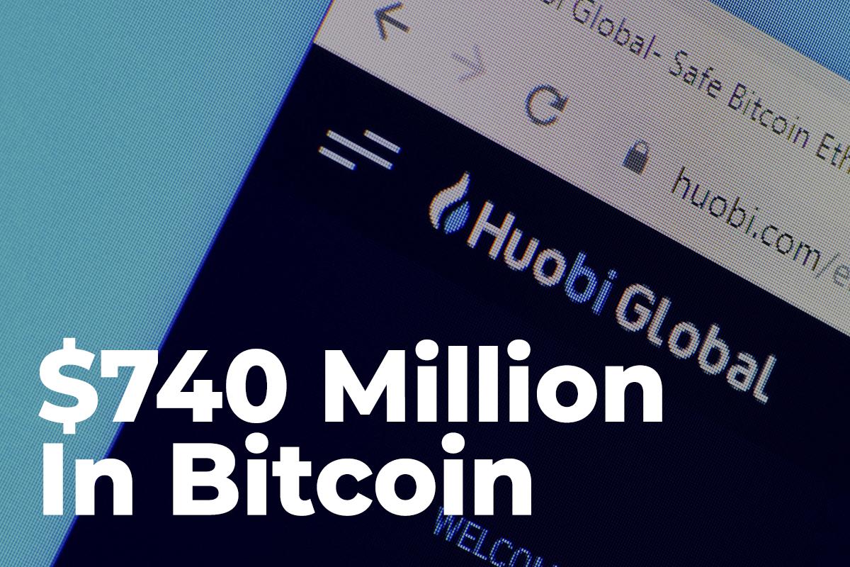 $740 Million In Bitcoin Transferred To Huobi