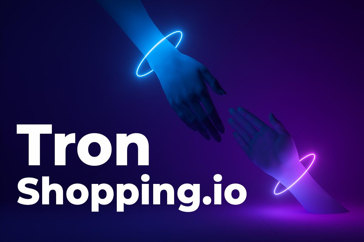 Tron (TRX) Partners Shopping.io to Integrate TRX Into E-Commerce