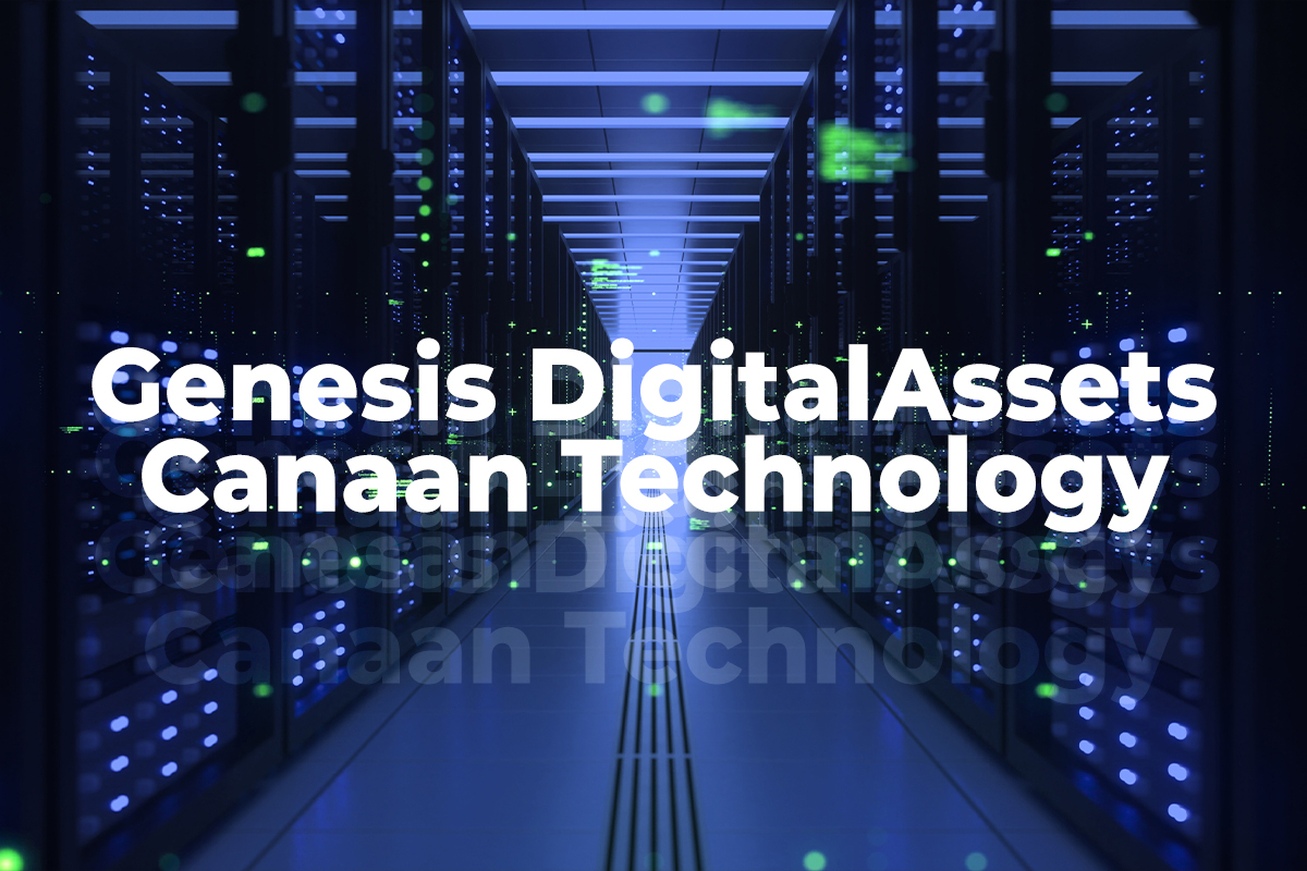 $100 Million Mining Rig Supply Deal Signed by Genesis Digital Assets and Canaan Technology