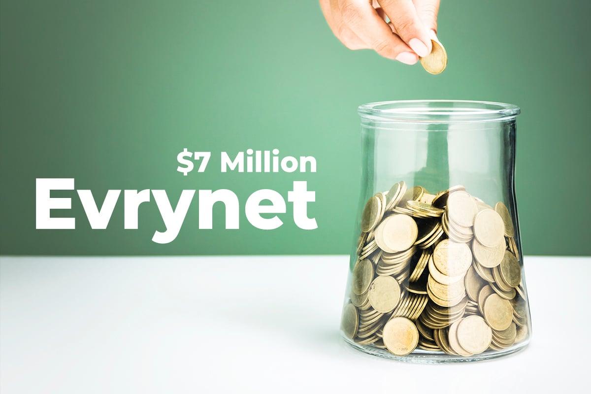 Evrynet Raises $7 Million In Successful Funding Round