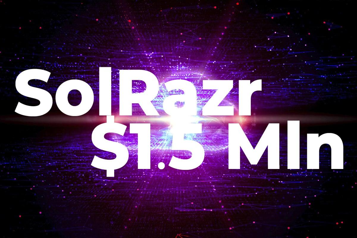 Solana-Based Devs Ecosystem SolRazr Raises $1.5 Mln: Details