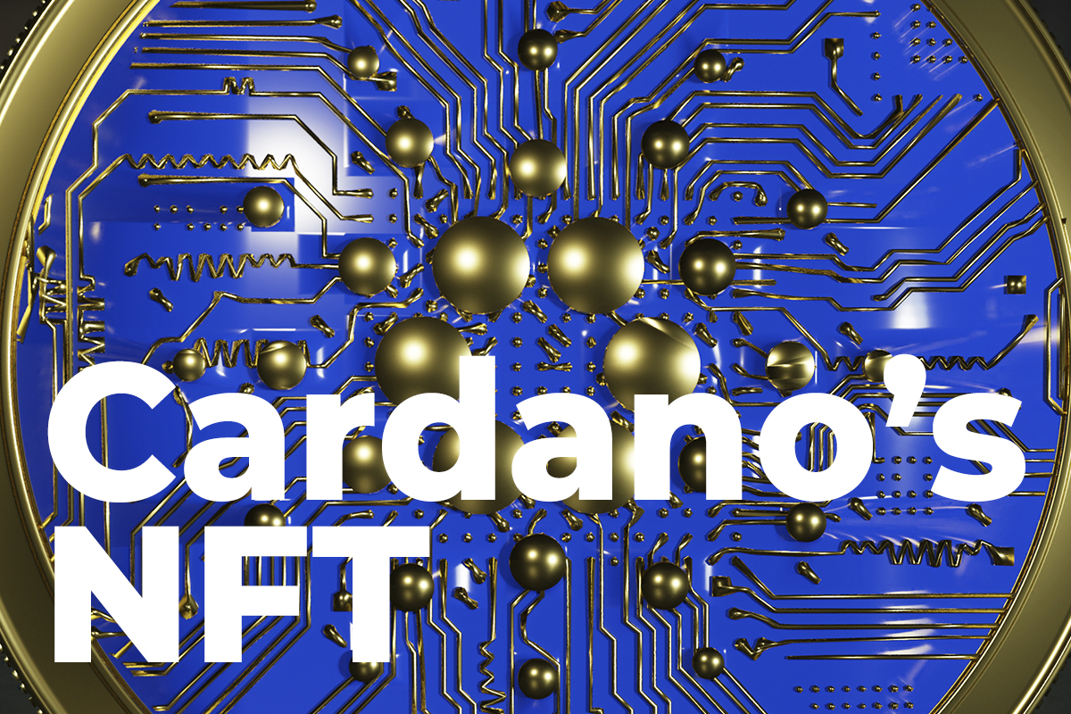 Cardano (ADA) Welcomes First NFTs After Smart Contracts Release