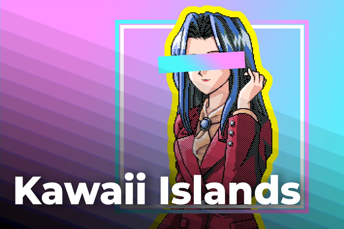 Kawaii Islands Raises $2.4 Million to Release Anime NFT Metaverse