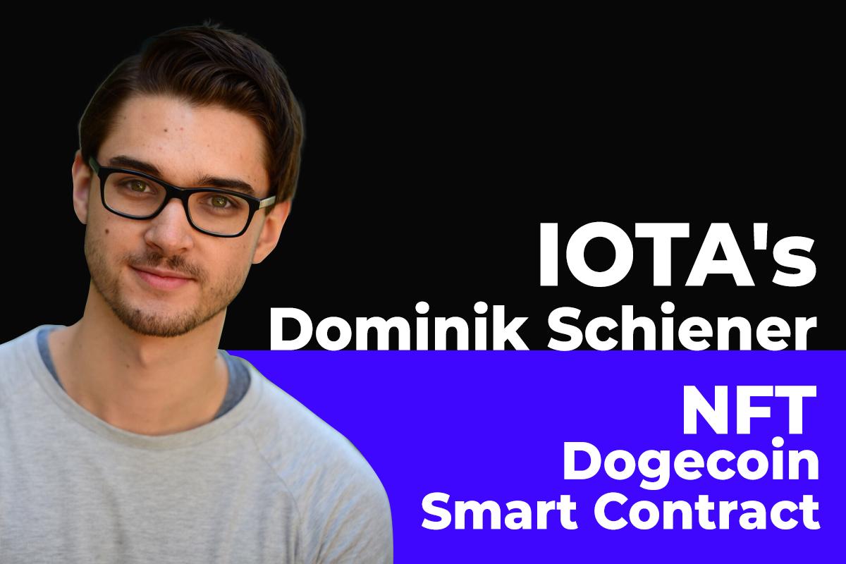 IOTA's Dominik Schiener Talks Upcoming Smart Contract Launch, NFTs and Dogecoin in Exclusive Interview