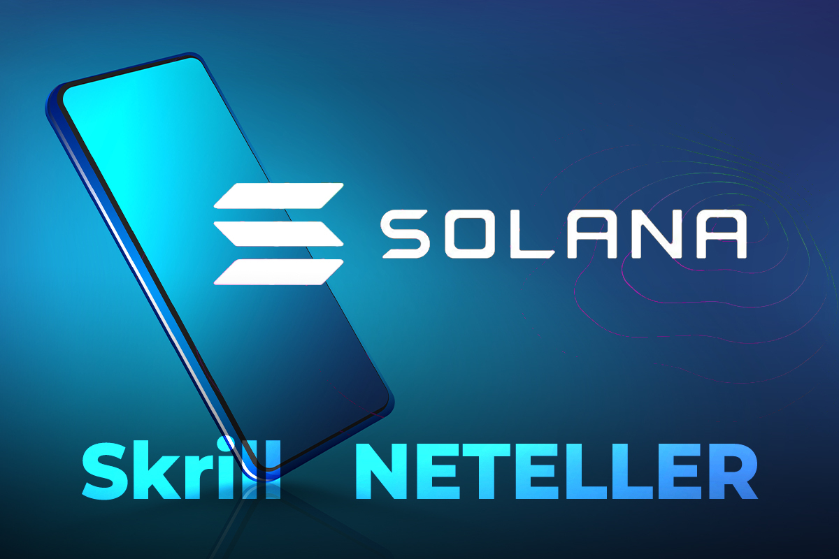 Solana (SOL) Support Added By Paysafe's Services Skrill and NETELLER