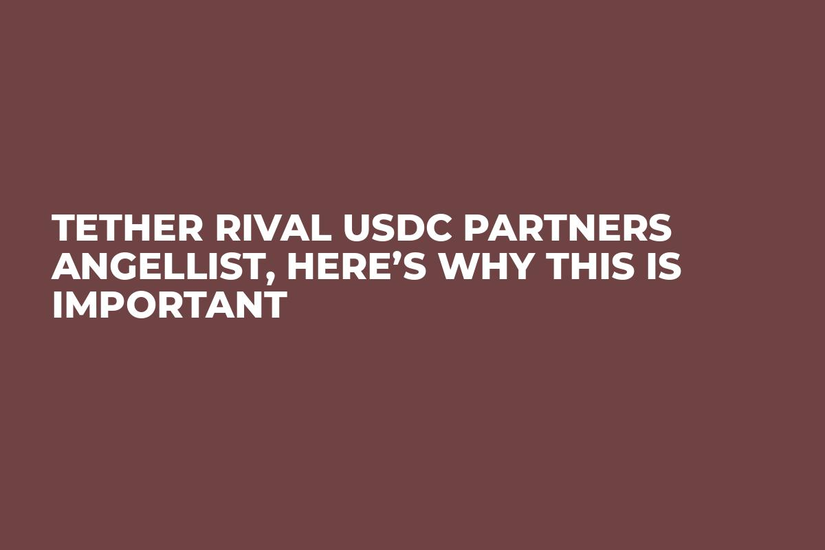 Tether Rival USDC Partners AngelList, Here's Why This Is Important