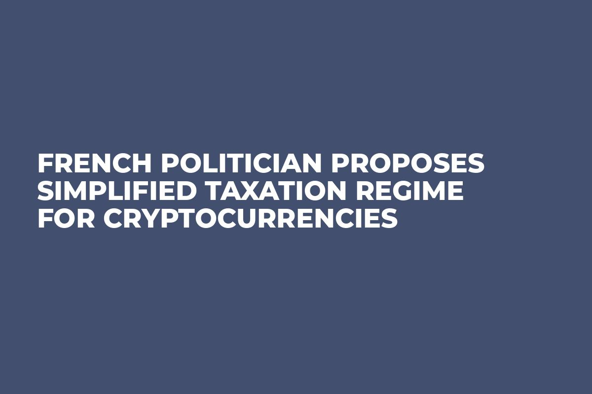 French Politician Proposes Simplified Taxation Regime for Cryptocurrencies