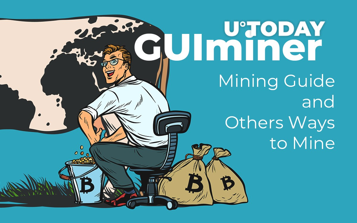 GUIminer Mining Guide and Others Ways to Mine Bitcoin in 2019
