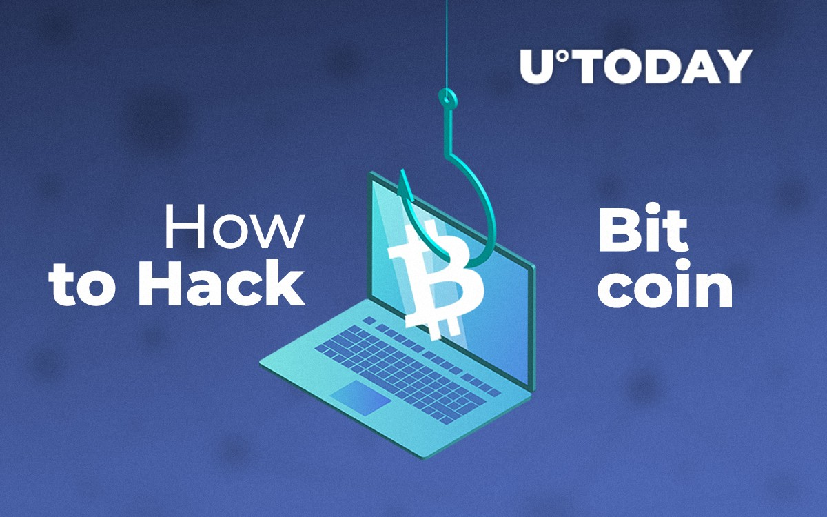 How to Hack Bitcoin: All Possible Ways