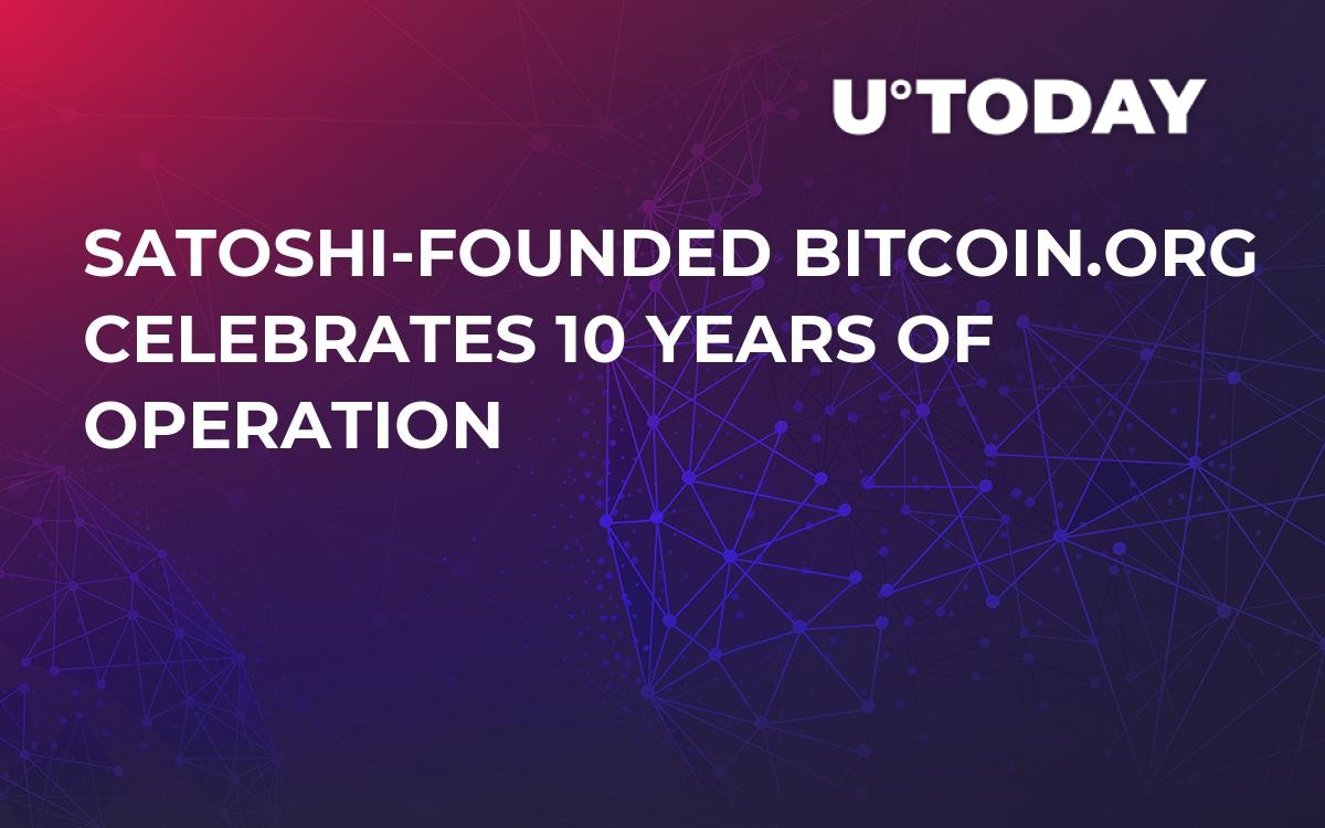 Satoshi-founded Bitcoin.org Celebrates 10 Years of Operation