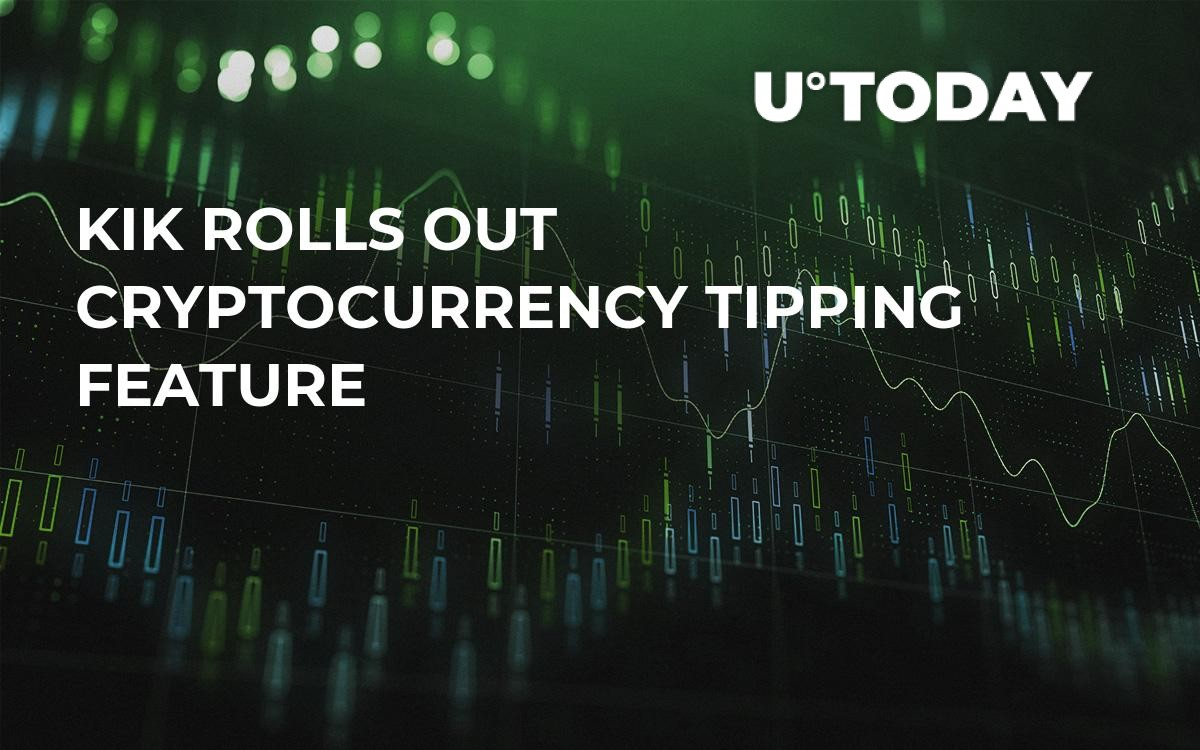 Kik Rolls Out Cryptocurrency Tipping Feature