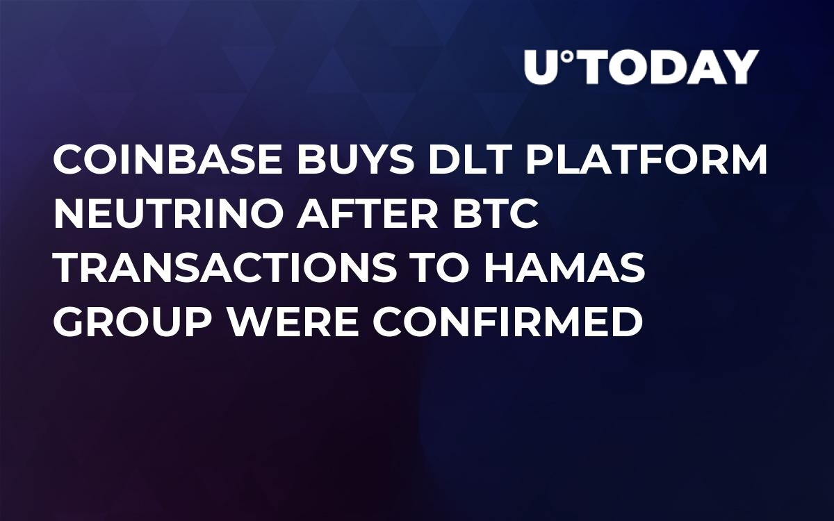 Coinbase Buys DLT Platform Neutrino After BTC Transactions to Hamas Group Were Confirmed