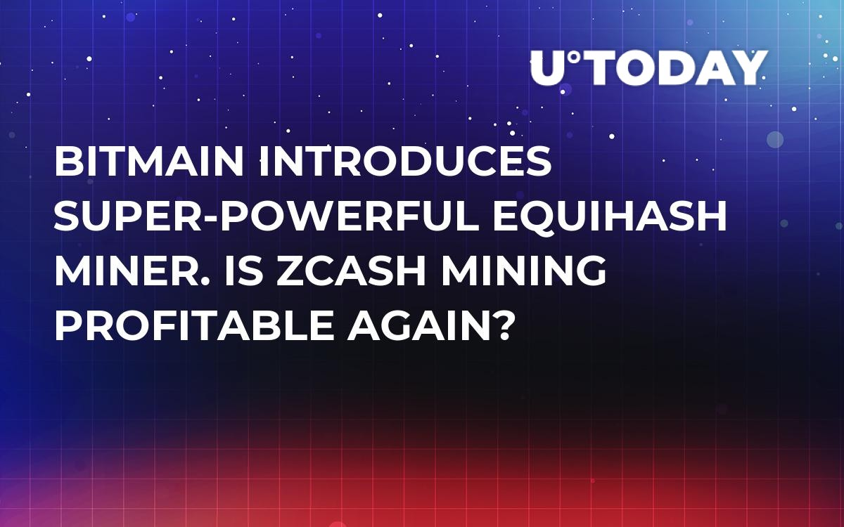Bitmain Introduces Super-Powerful Equihash Miner  Is Zcash Mining