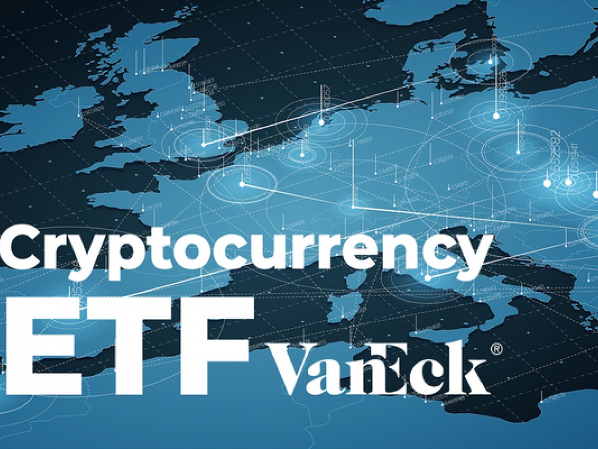 VanEck Rolls Out First Cryptocurrency ETF in Europe