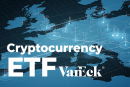 VanEck launches first ETF in Europe that tracks performance of crypto companies
