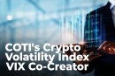 COTI's Crypto Volatility Index Board of Advisors joined by VIX co-creator