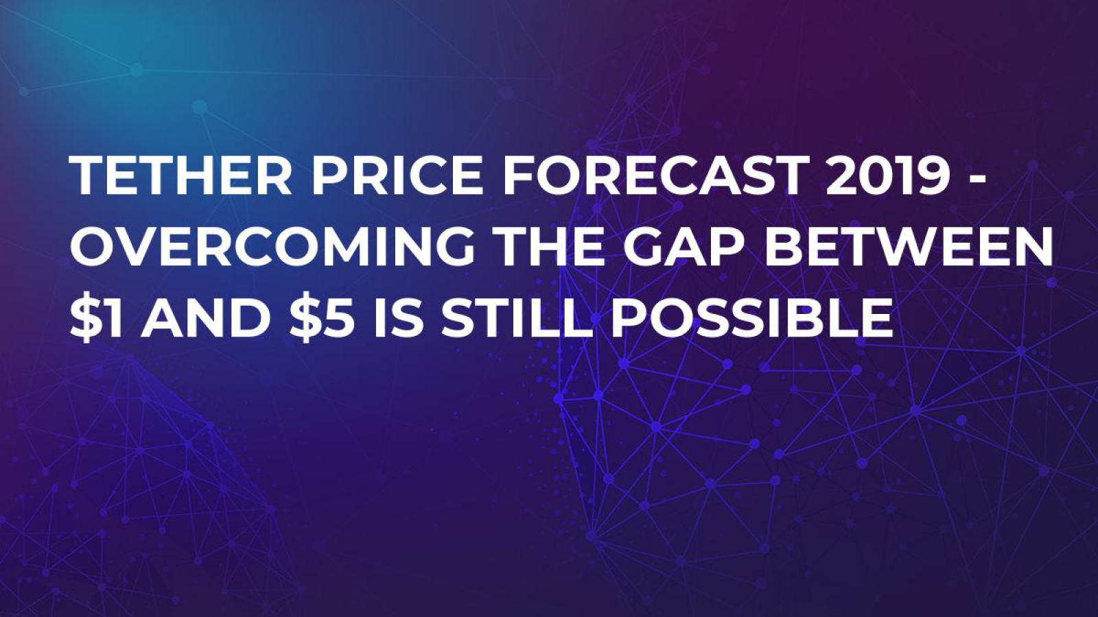 tether cryptocurrency price predictions