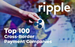 Ripple Makes It to Top 100 Cross-Border Payment Companies