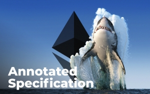 Ethereum (ETH) 2.0 Annotated Specification Released: What's New