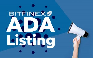 Bitfinex Announces Cardano's ADA Listing Following Successful Shelley Upgrade