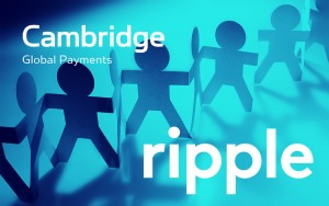 Ripple Inks Deal with Cambridge Global Payments to Speed Its Cross-Border Solutions