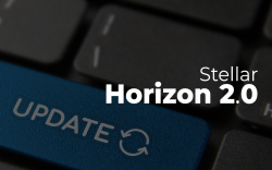 Stellar (XLM) Introduces Update Horizon 2.0. Why Is It Crucial for Stellar?