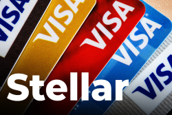 Stellar and Visa Join Forces with Fintech Startup to Bank the Unbanked