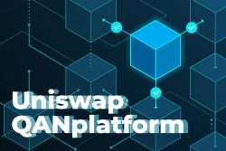 Uniswap (UNI) to On-Board QANplatform Tokens on May 21. The Project Raised $2.1M from VCs