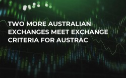 Two More Australian Exchanges Meet Exchange Criteria For AUSTRAC