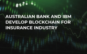 Australian Bank and IBM Develop Blockchain For Insurance Industry