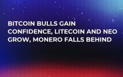 Bitcoin Bulls Gain Confidence, Litecoin and NEO Grow, Monero Falls Behind