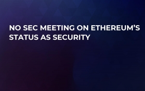 No SEC Meeting on Ethereum's Status as Security