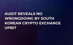 Audit Reveals No Wrongdoing by South Korean Crypto Exchange Upbit