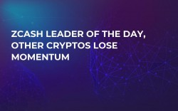Zcash Leader of the Day, Other Cryptos Lose Momentum