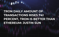 TRON Daily Amount of Transactions Rises 741 Percent, Tron Is Better Than Ethereum: Justin Sun