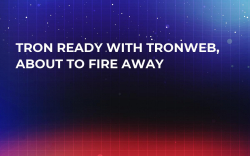 Tron Ready With TronWeb, About to Fire Away