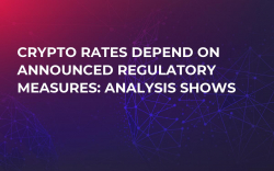 Crypto Rates Depend on Announced Regulatory Measures: Analysis Shows