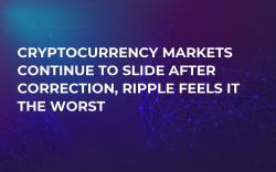 Cryptocurrency Markets Continue to Slide After Correction, Ripple Feels It the Worst