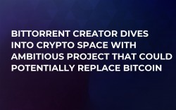 BitTorrent Creator Dives Into Crypto Space With Ambitious Project That Could Potentially Replace Bitcoin
