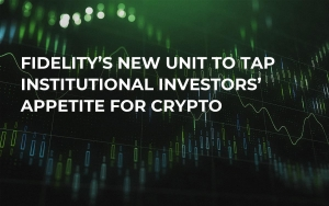 Fidelity's New Unit to Tap Institutional Investors' Appetite For Crypto