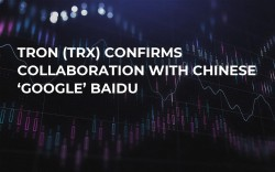 TRON (TRX) Confirms Collaboration with Chinese 'Google' Baidu