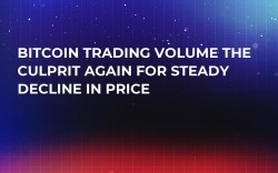Bitcoin Trading Volume the Culprit Again for Steady Decline in Price