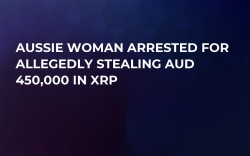 Aussie Woman Arrested for Allegedly Stealing AUD 450,000 in XRP
