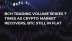 BCH Trading Volume Spikes 7 Times As Crypto Market Recovers, BTC Still in Flat