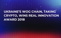 Ukraine's WOG Chain, Taking Crypto, Wins Real Innovation Award 2018