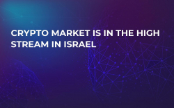 Crypto Market is in the High Stream in Israel
