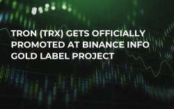 TRON (TRX) Gets Officially Promoted at Binance Info Gold Label Project