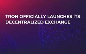 Tron Officially Launches Its Decentralized Exchange